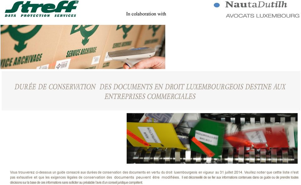Duree De Conservation Des Documents En Droit Luxembourgeois Destine