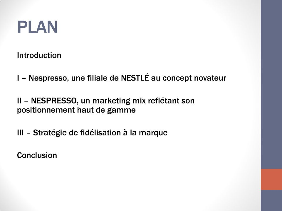 marketing mix reflétant son positionnement haut