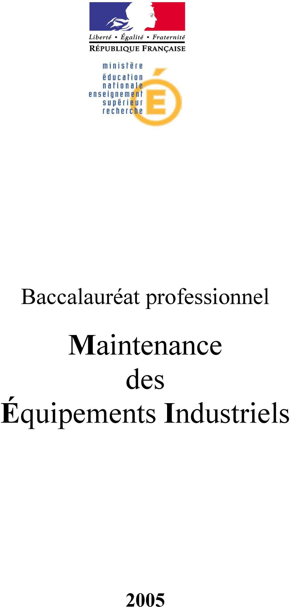 Maintenance des