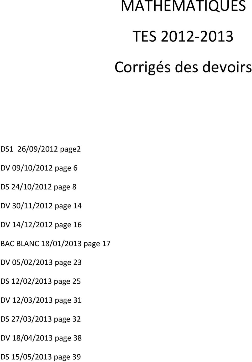 page 16 BAC BLANC 18/01/2013 page 17 DV 05/02/2013 page 23 DS 12/02/2013 page