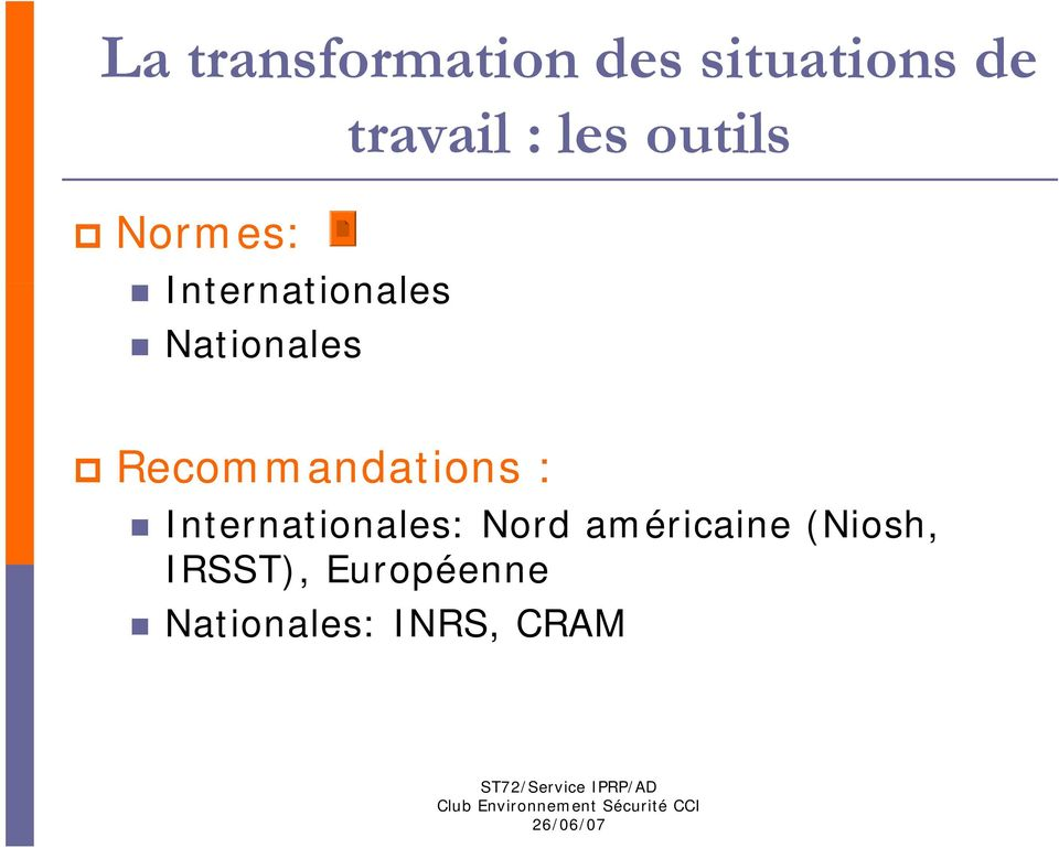 Recommandations : Internationales: Nord