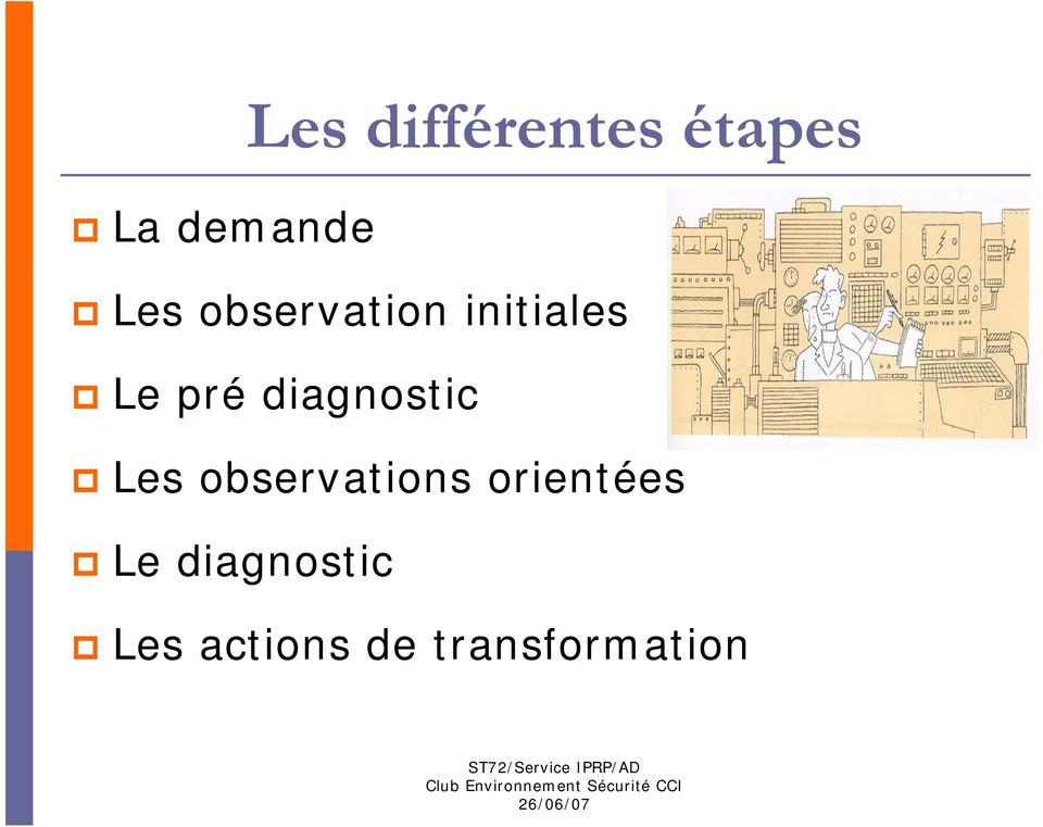 diagnostic Les observations