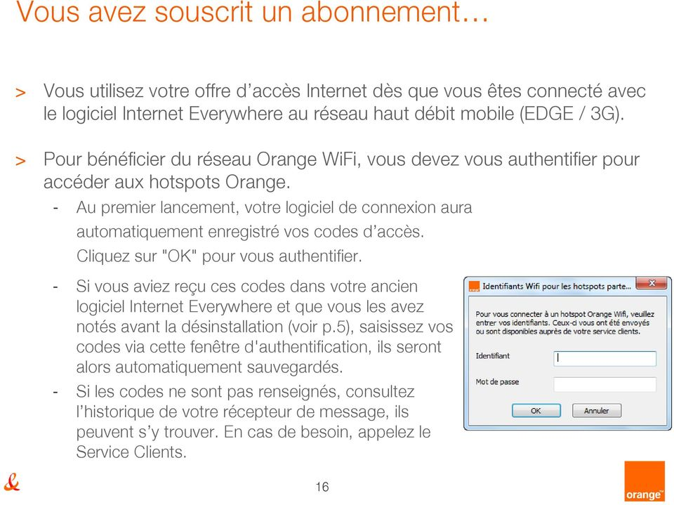 ORANGE TÉLÉCHARGER PILOTE EVERYWHERE CLE GRATUIT INTERNET