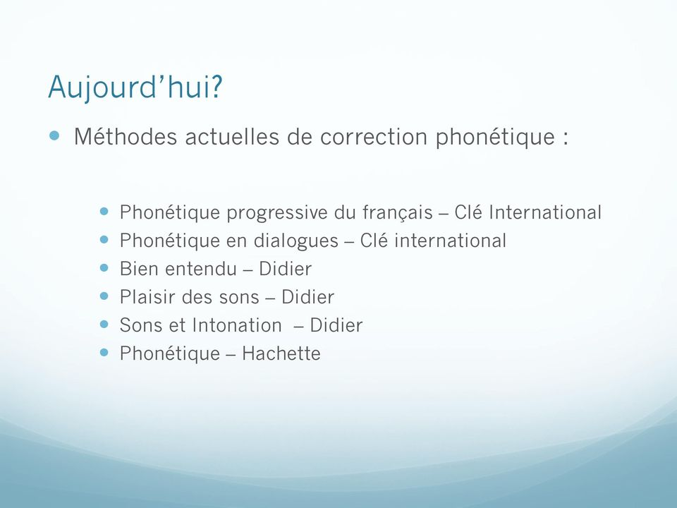 progressive du français Clé International Phonétique en