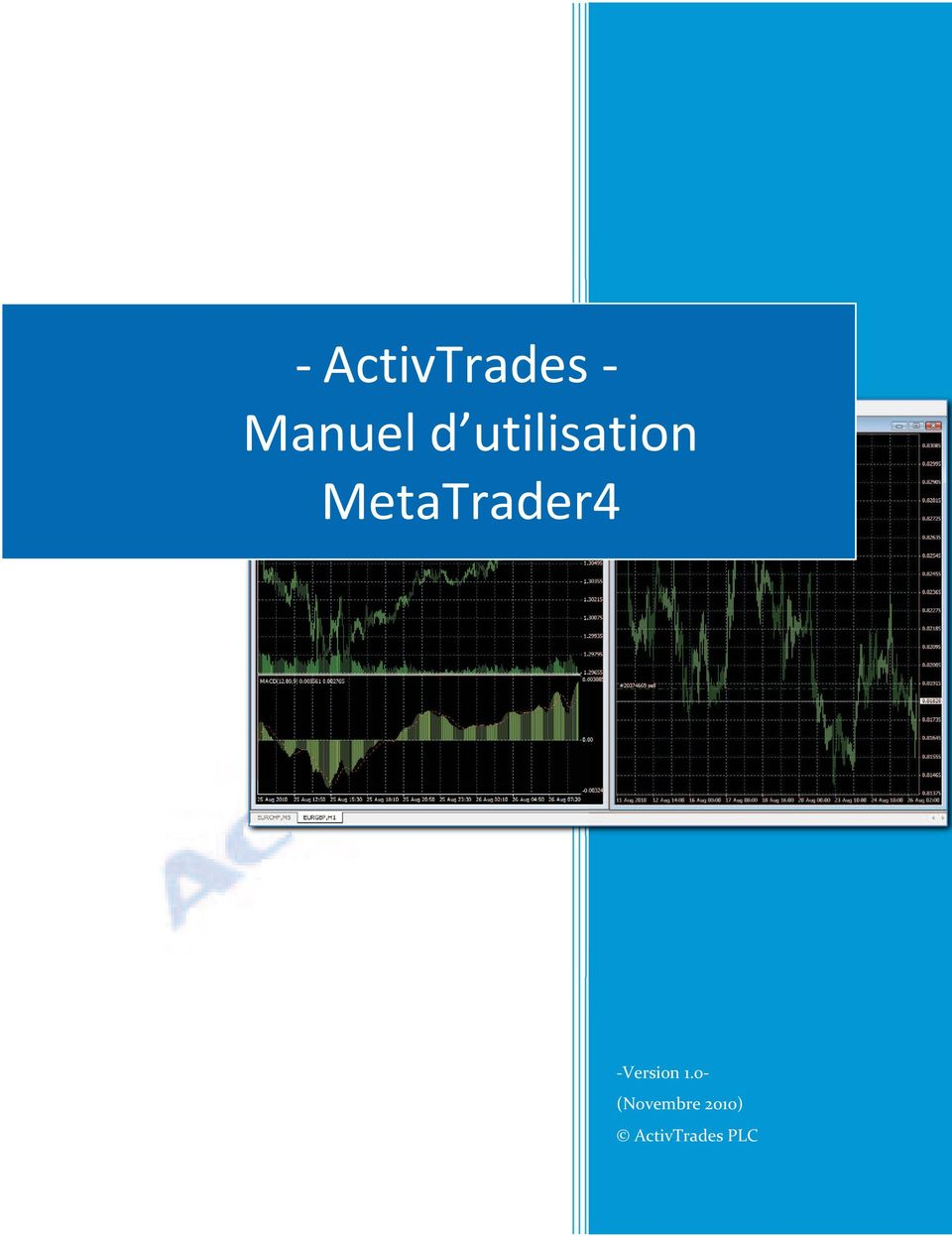 MetaTrader4 -Version 1.