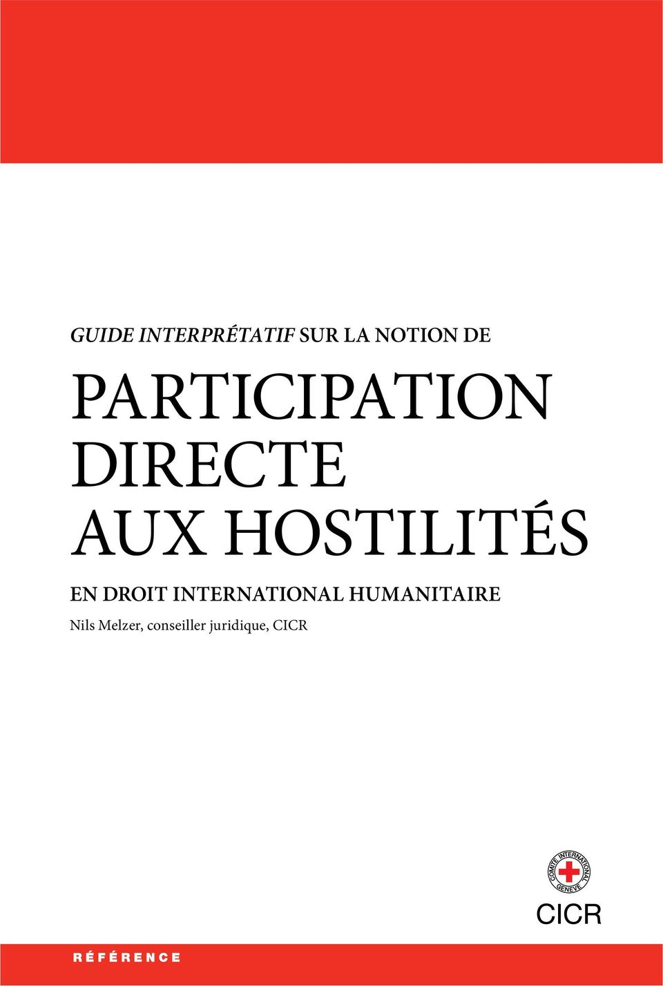EN DROIT INTERNATIONAL HUMANITAIRE