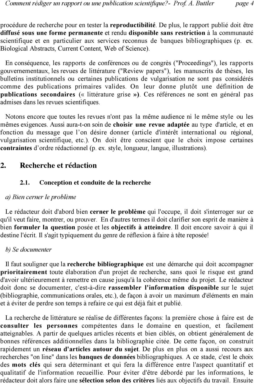 bibliographiques (p. ex. Biological Abstracts, Current Content, Web of Science).