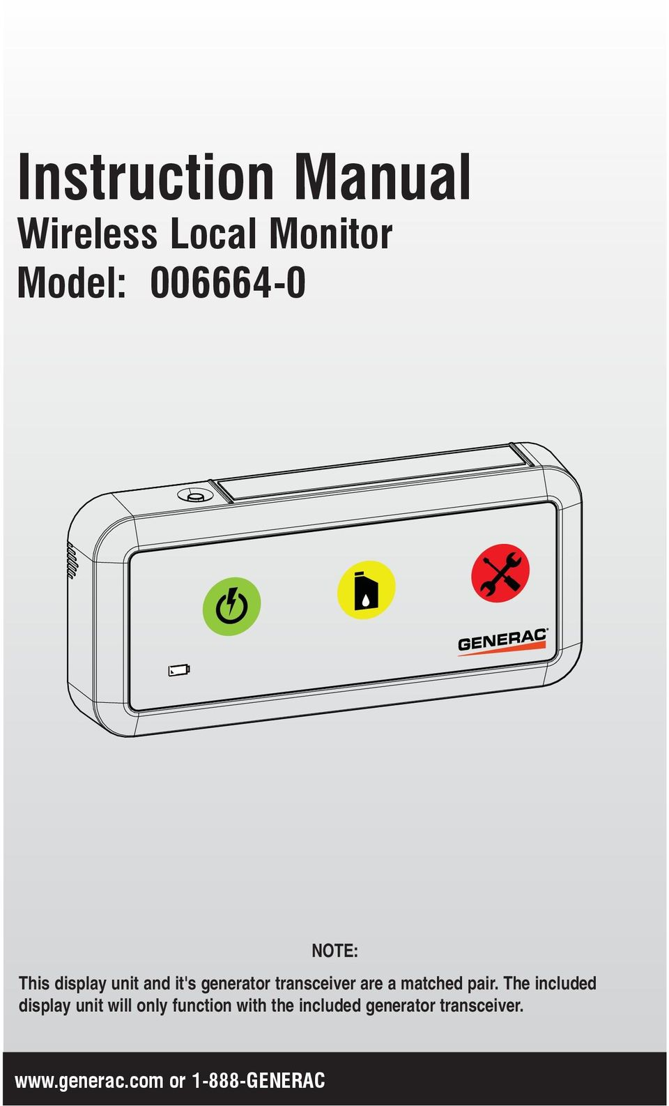Instruction Manual  Wireless Local Monitor Model: or GENERAC