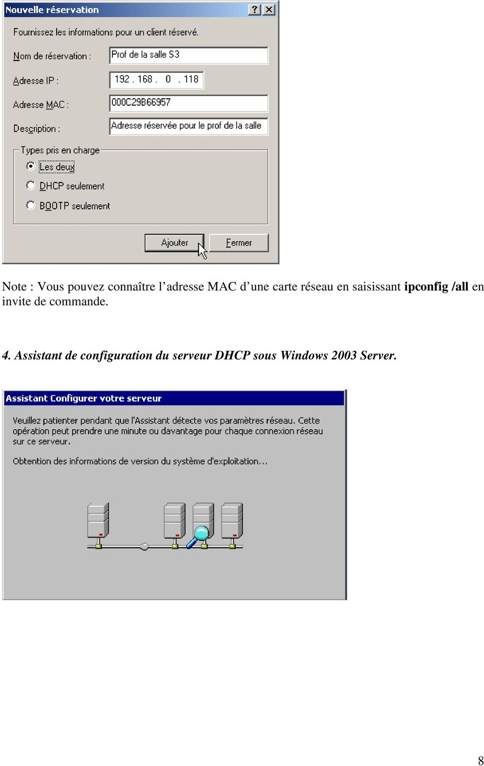 Assistant de configuration du serveur DHCP sous Windows 2003 Server.