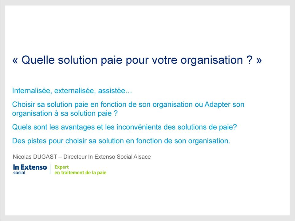 organisation ou Adapter son organisation à sa solution paie?