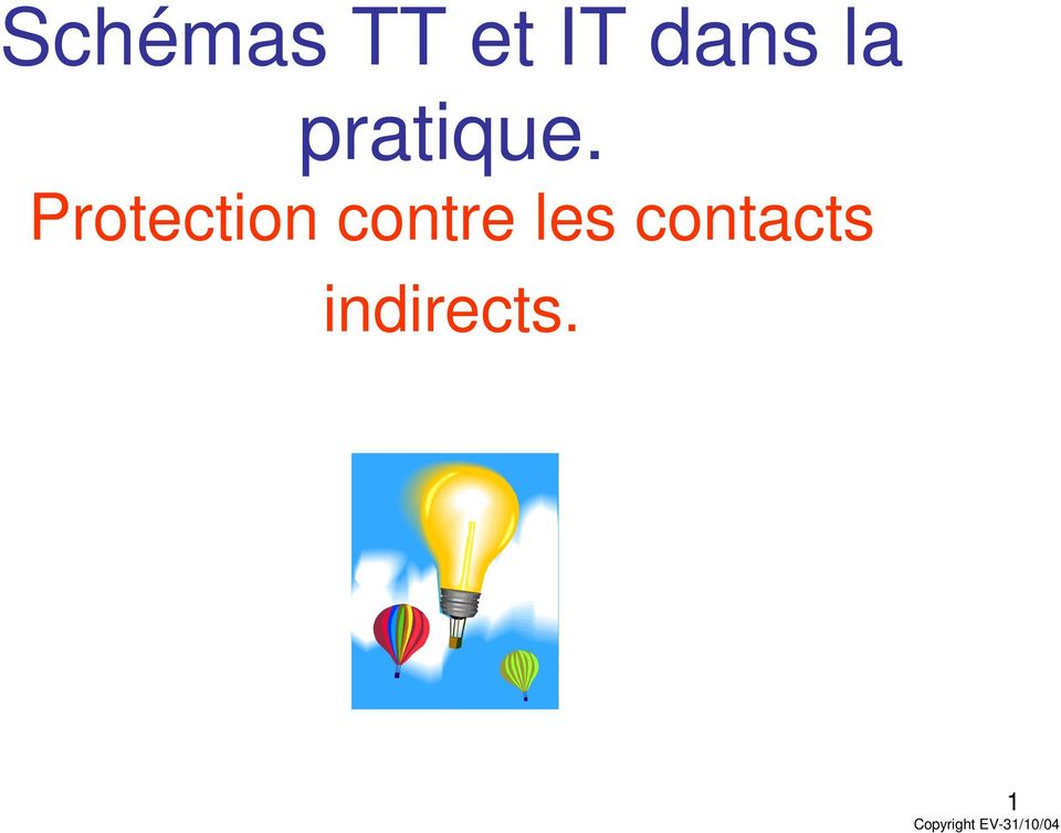 Protection contre les