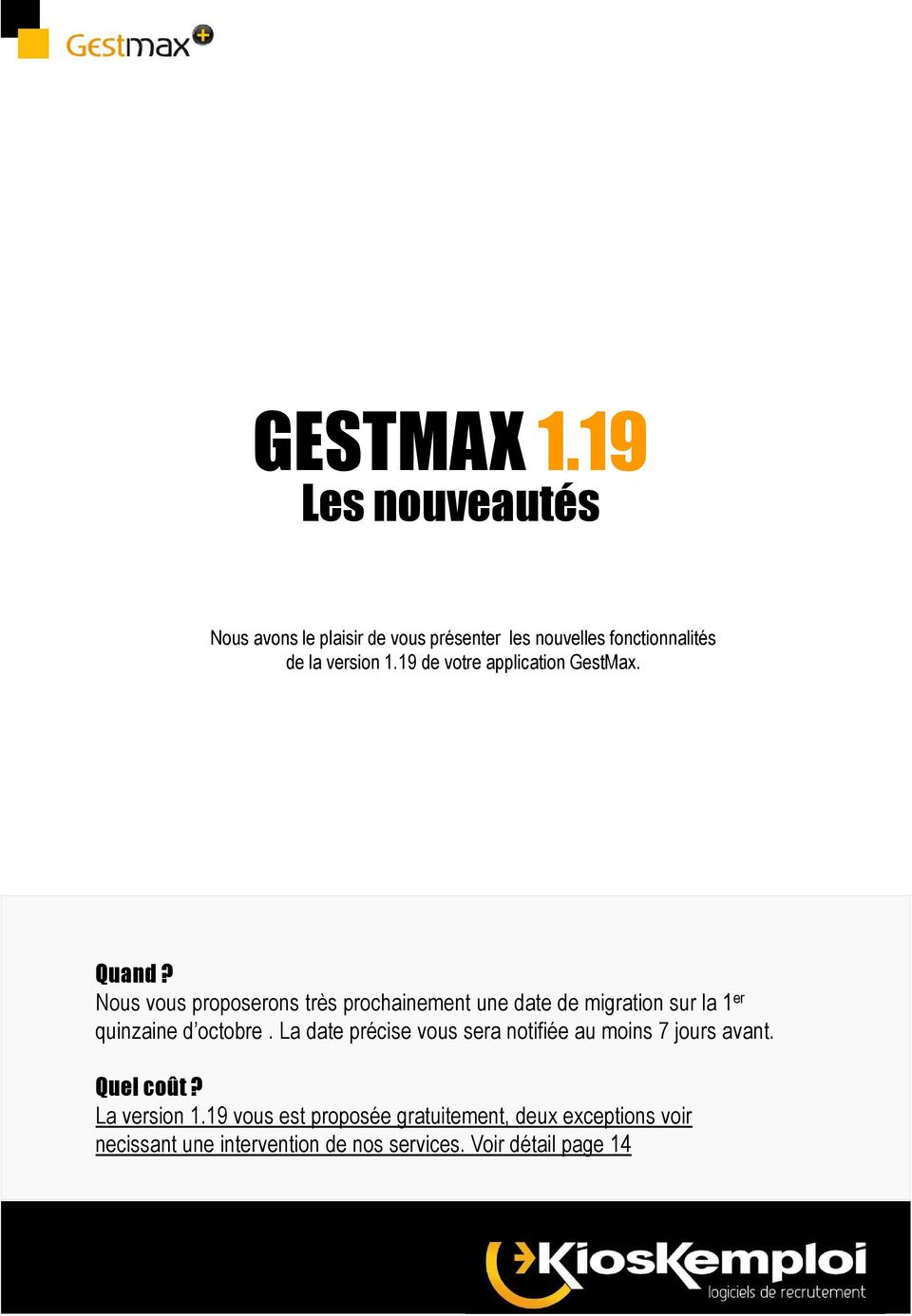 19 de votre application GestMax. Quand?