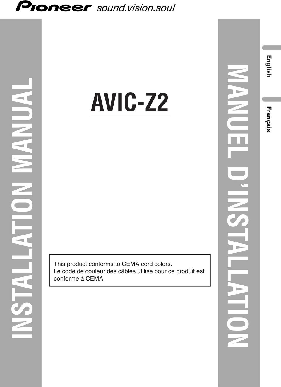 Manuel D Installation Manual Avic Z2 English Franais Pioneer F700bt Wiring Diagram Le Code De Couleur Des Cbles Utilis
