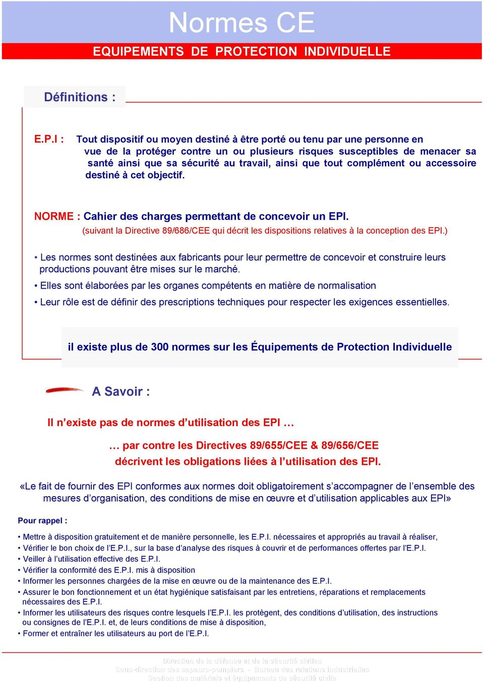 OTECTION INDIVIDUELLE Définitions : E.P.