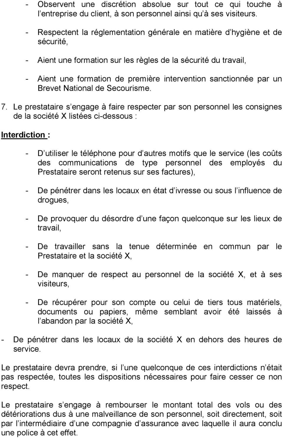 par un Brevet National de Secourisme. 7.