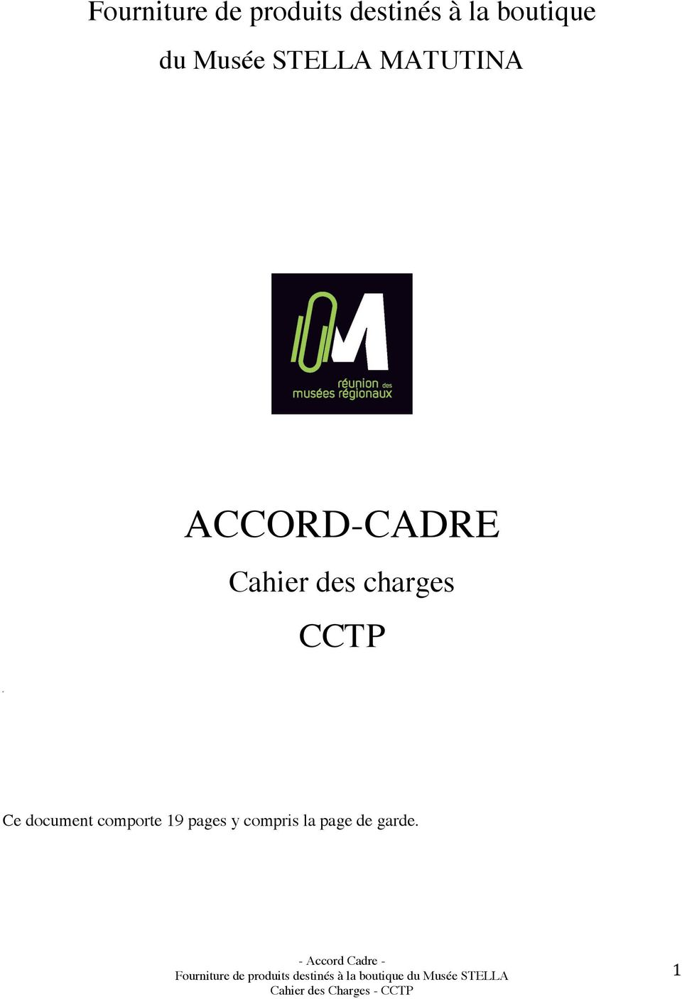 ACCORD-CADRE Cahier des charges CCTP Ce