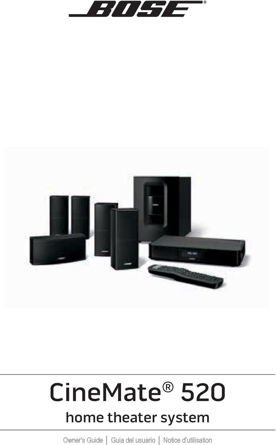 CineMate 520  home theater system  Owner's Guide Guía del