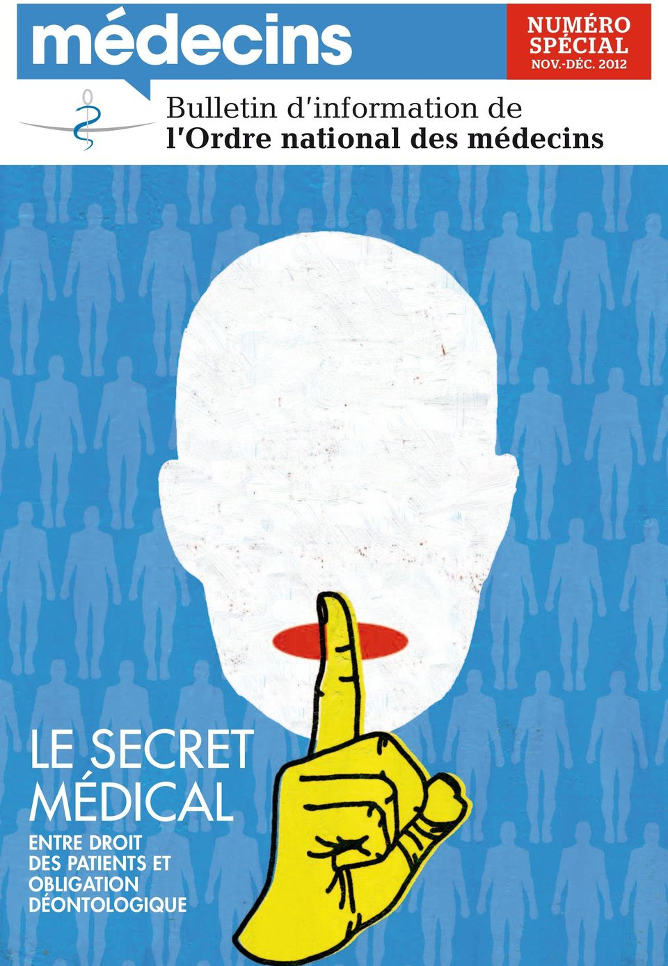 national des médecins Le secret médical