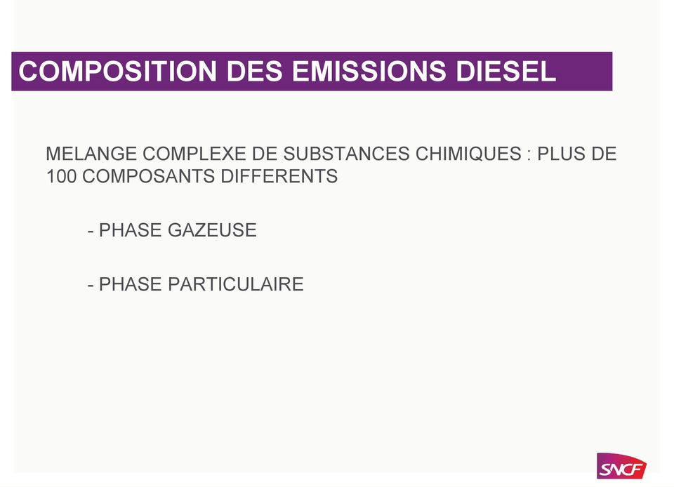 COMPOSANTS DIFFERENTS - PHASE GAZEUSE - PHASE