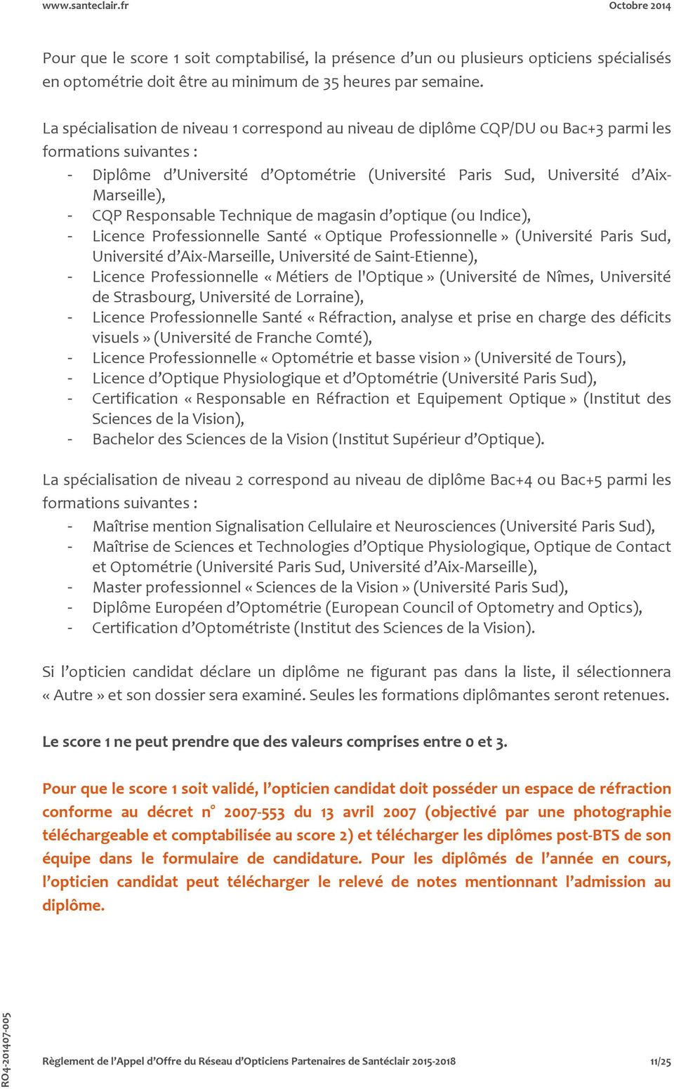 ff5ed43334f439 CQP Responsable Technique de magasin d optique (ou Indice), - Licence  Professionnelle