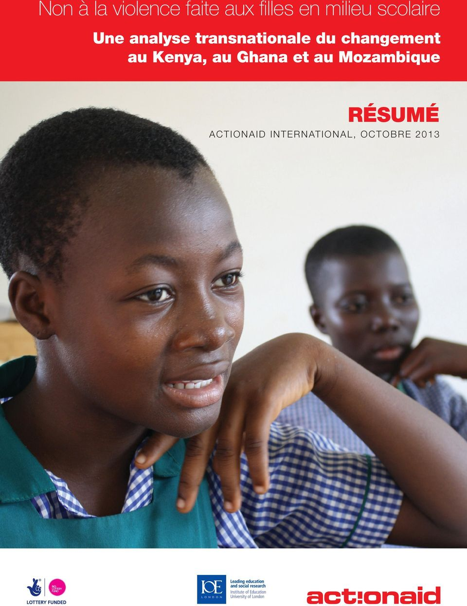 au Mozambique Résumé ActionAid International, octobre 2013