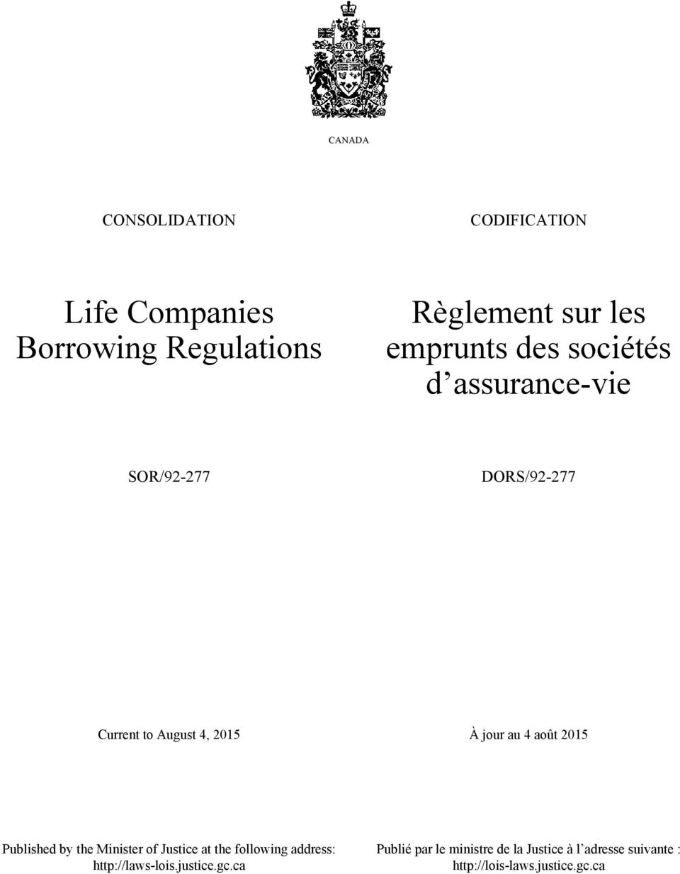 au 4 août 2015 Published by the Minister of Justice at the following address: http://laws-lois.