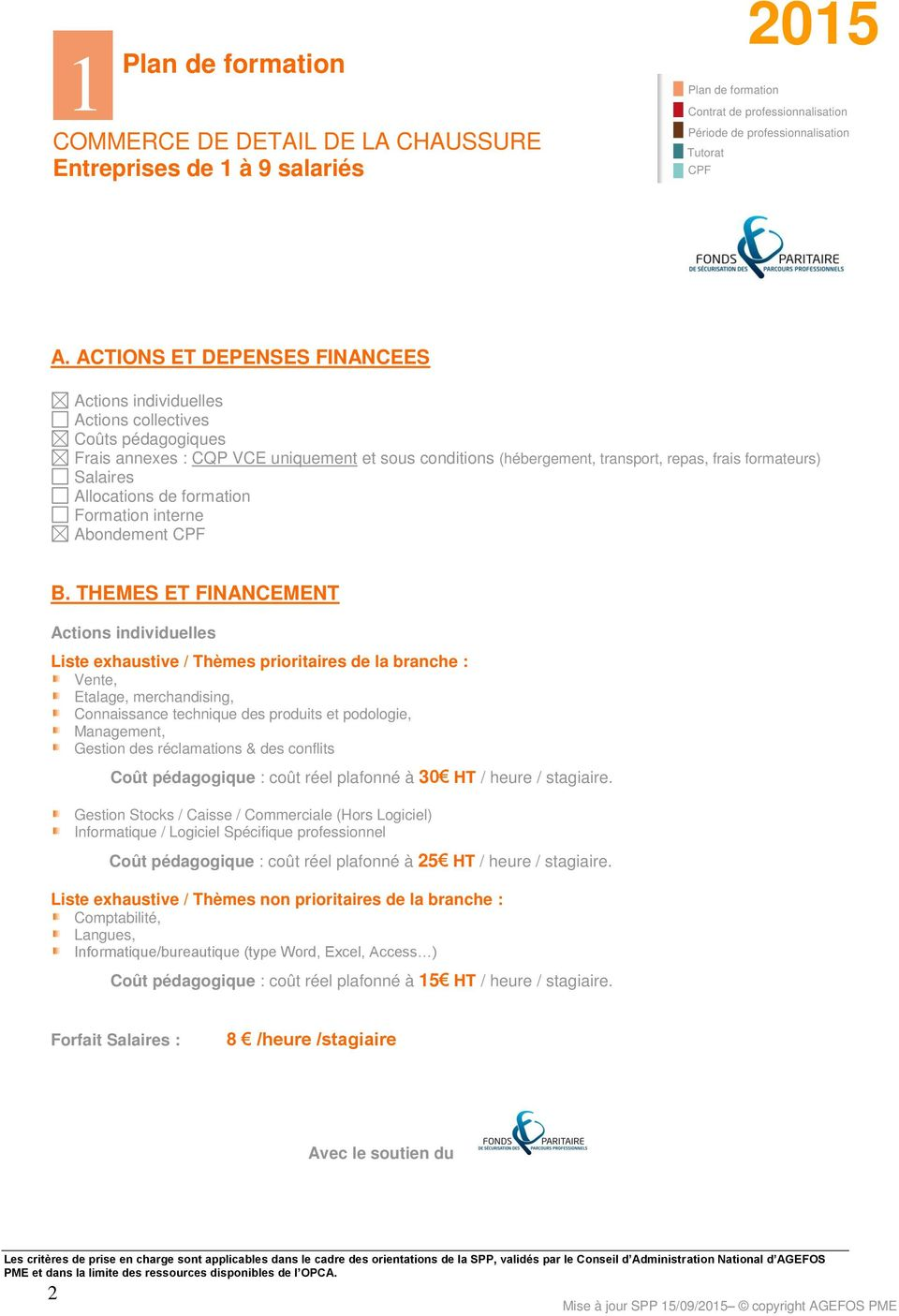Salaires Allocations de formation Formation interne Abondement CPF B.