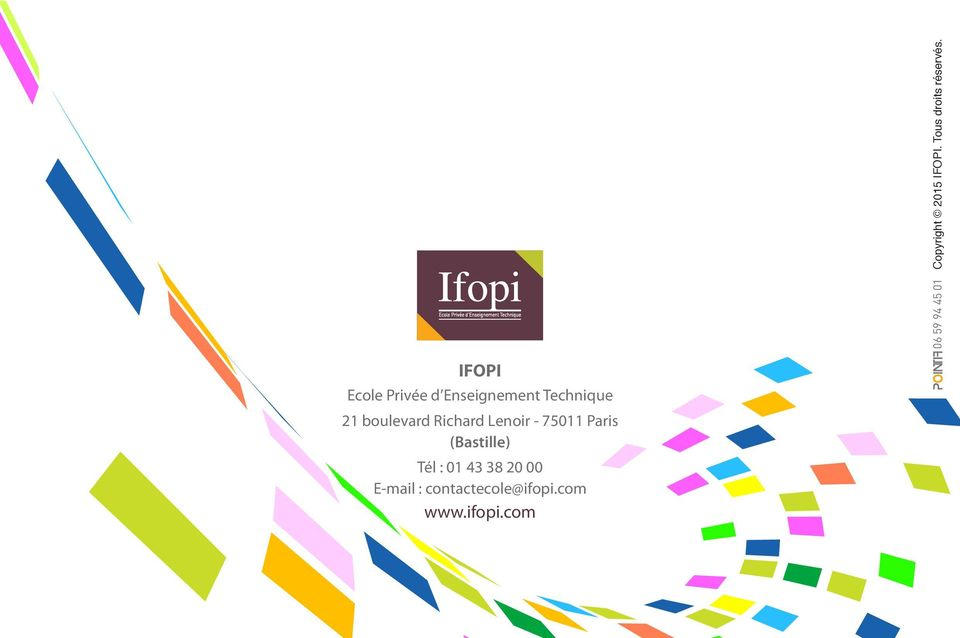IFOPI Ecole Privée d Enseignement Technique 21 boulevard Richard