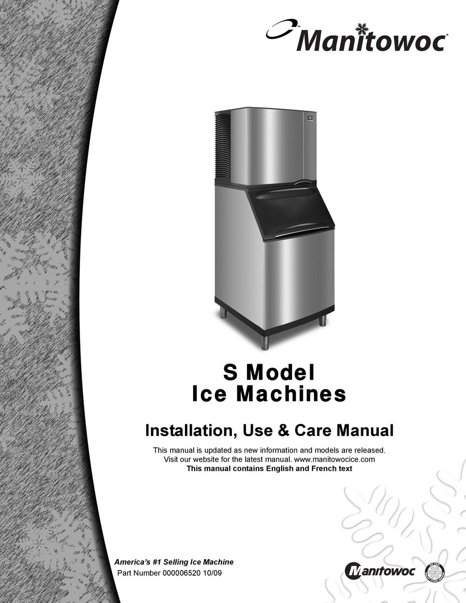 Manitowoc. S Model Ice Machines. Installation, Use & Care Manual - on