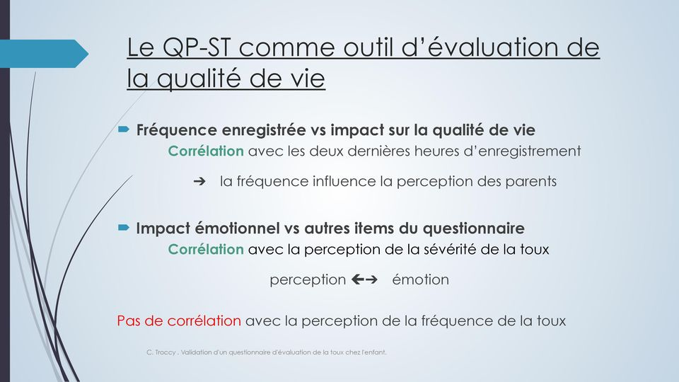 perception des parents Impact émotionnel vs autres items du questionnaire Corrélation avec la