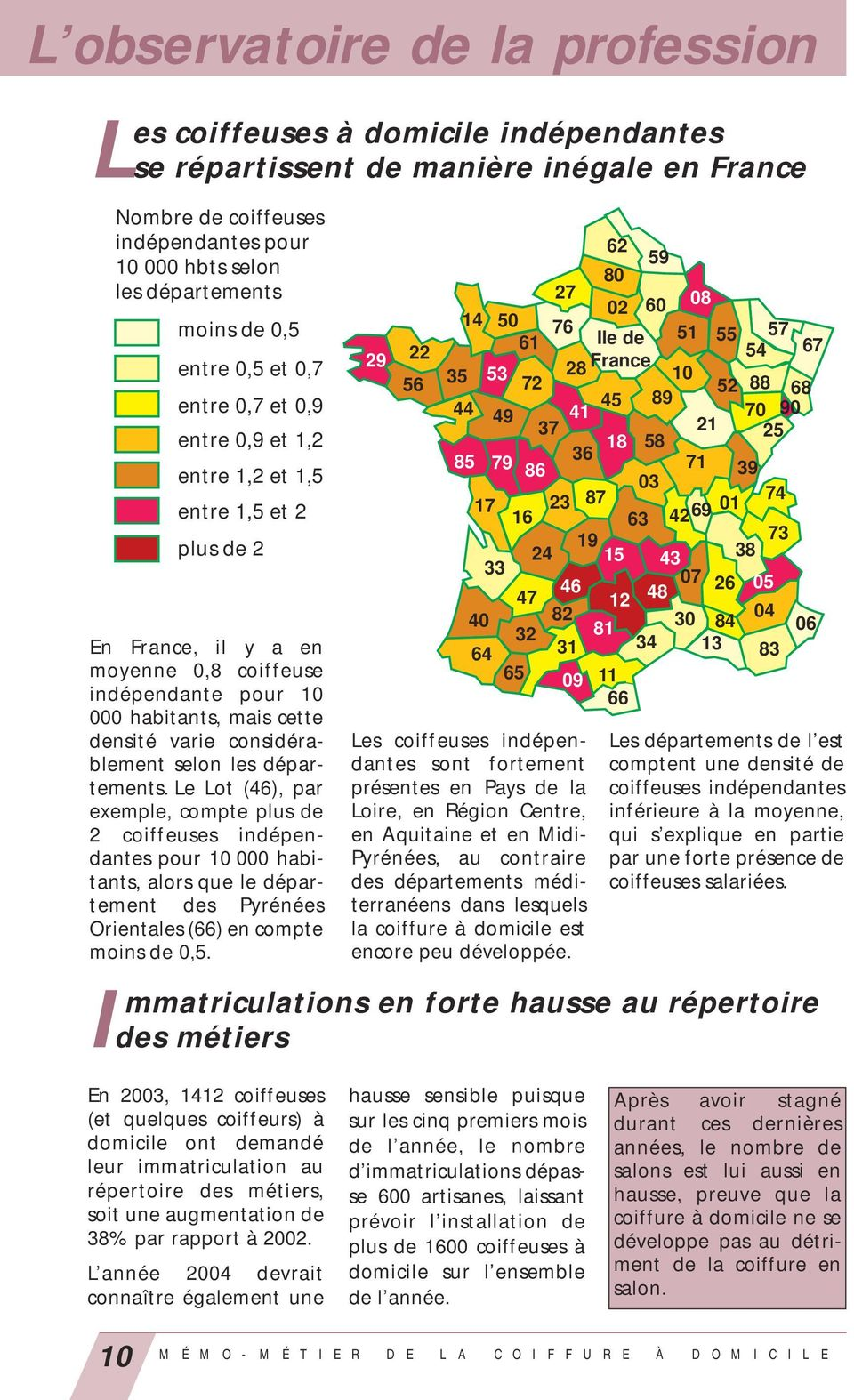 Varie Considerablement Selon Les Departements