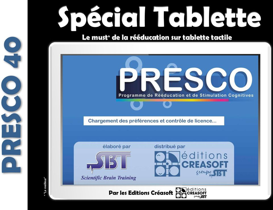sur tablette tactile * Le