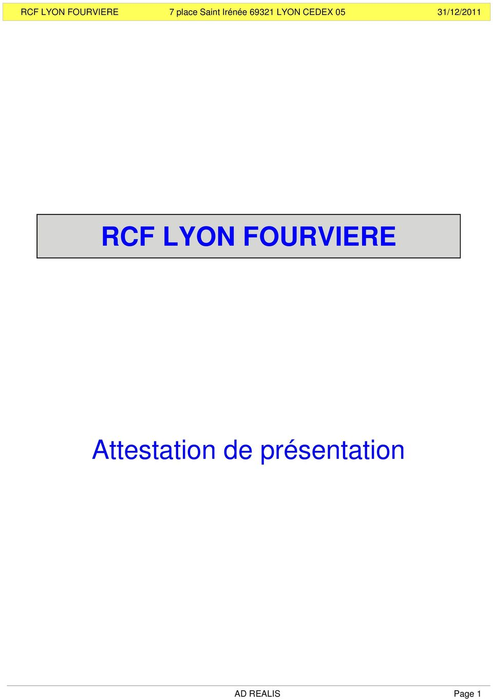 Attestation de