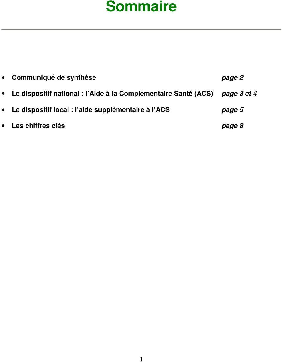 Santé (ACS) page 3 et 4 Le dispositif local : l