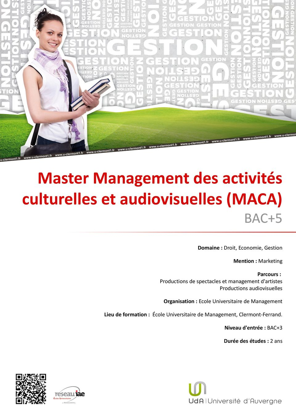 d'artistes Productions audiovisuelles Organisation : Ecole Universitaire de Management Lieu de
