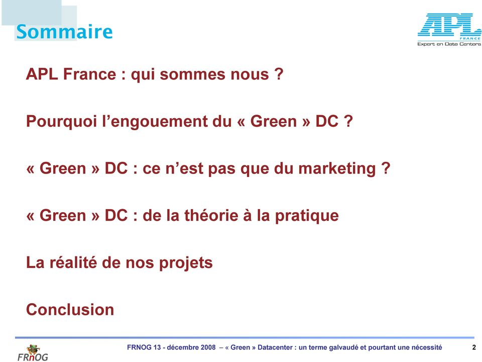 «Green» DC : ce n est pas que du marketing?