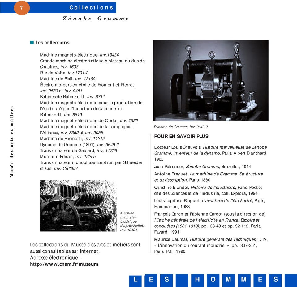 6711 Machine magnéto-électrique pour la production de l'électricité par l'induction des aimants de Ruhmkorff, inv. 6619 Machine magnéto-électrique de Clarke, inv.