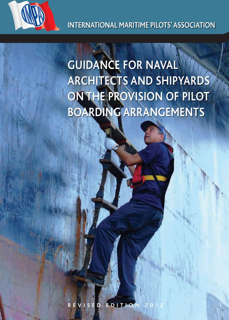 SHIPYARDS ON THE PROVISION OF PILOT