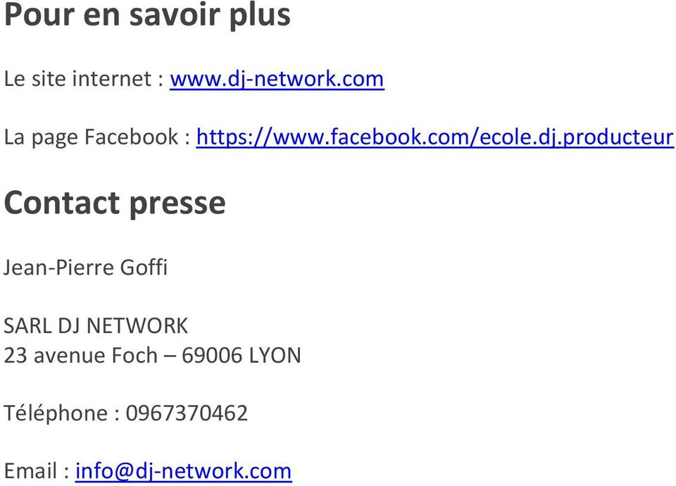 producteur Contact presse Jean-Pierre Goffi SARL DJ NETWORK