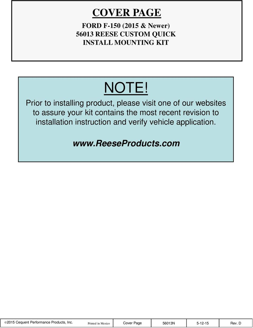 contains the most recent revision to installation instruction and verify vehicle