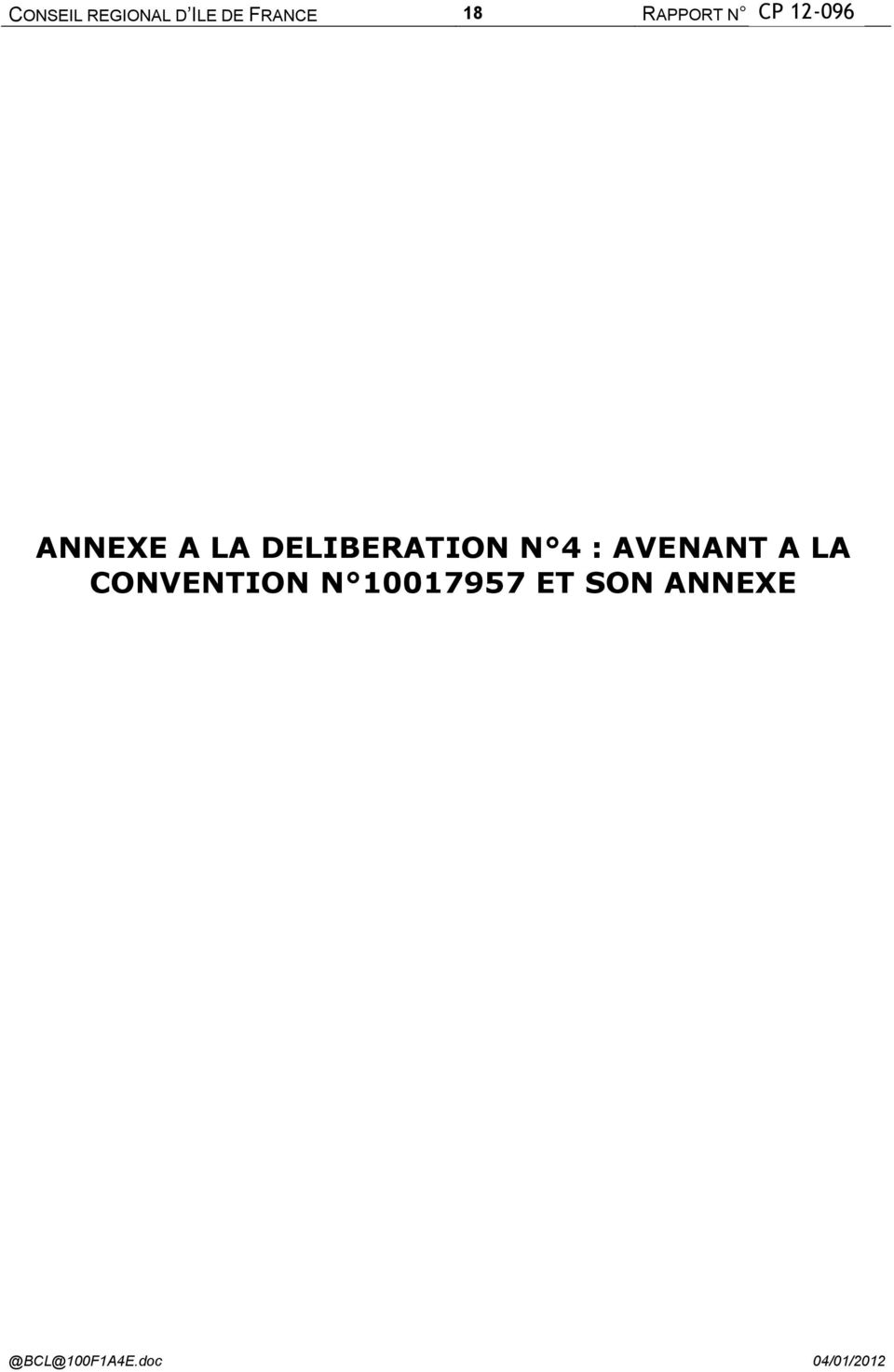 DELIBERATION N 4 : AVENANT A LA CONVENTION