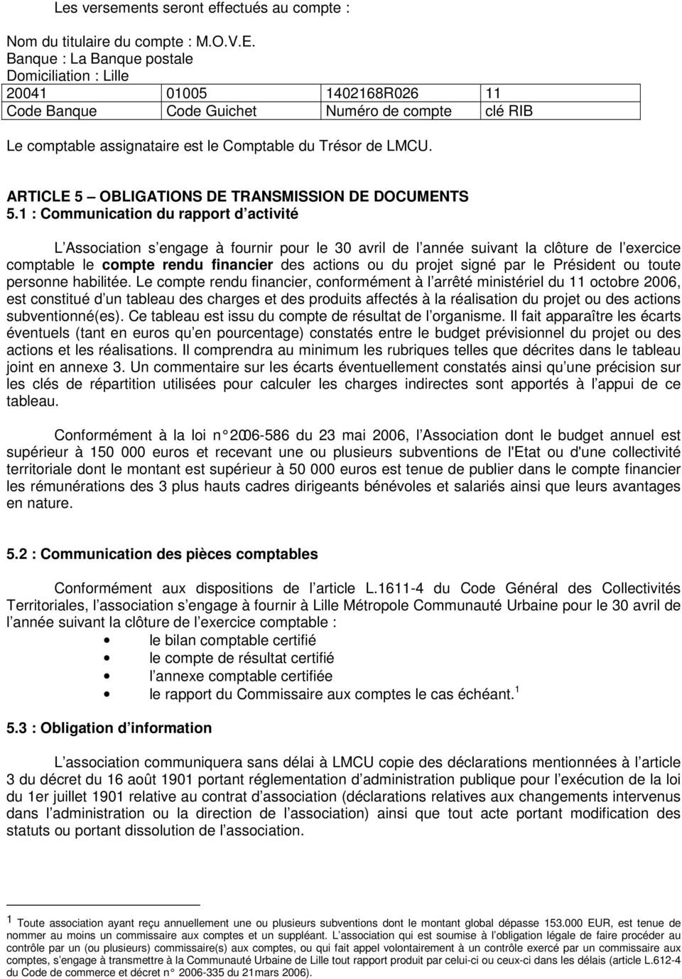 ARTICLE 5 OBLIGATIONS DE TRANSMISSION DE DOCUMENTS 5.