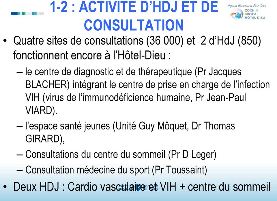 (virus de l immunodéficience humaine, Pr Jean-Paul VIARD).