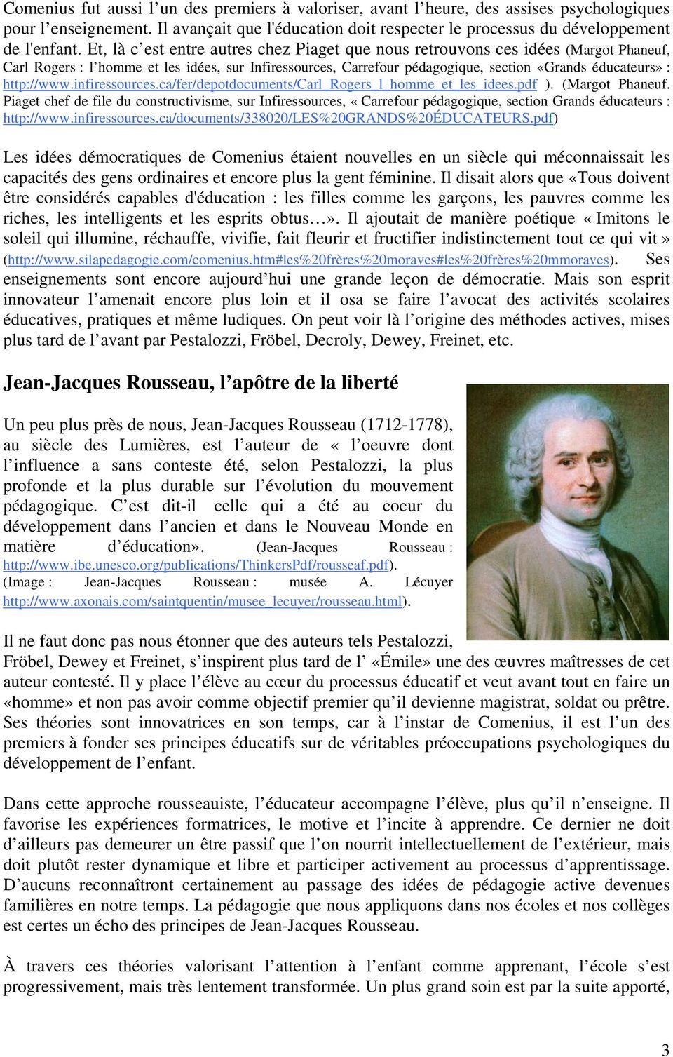 http://www.infiressources.ca/fer/depotdocuments/carl_rogers_l_homme_et_les_idees.pdf ). (Margot Phaneuf.