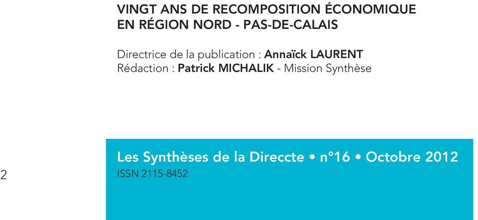 LAURENT Rédaction : Patrick MICHALIK - Mission Synthèse
