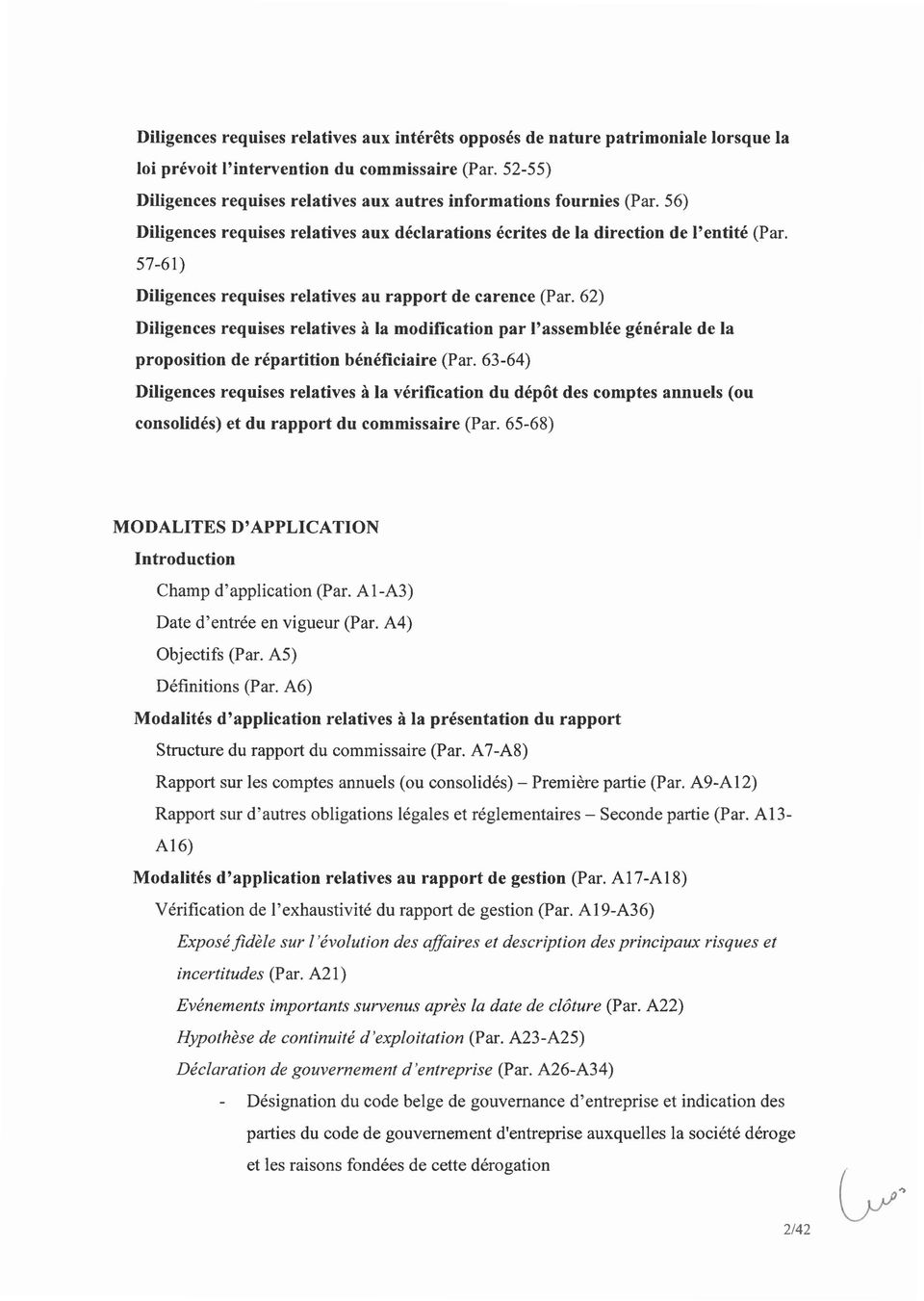 57-61) Diligences requises relatives au rapport de carence (Par. 62) Diligences requises relatives à la modification par l'assemblée générale de la proposition de répartition bénéficiaire (Par.