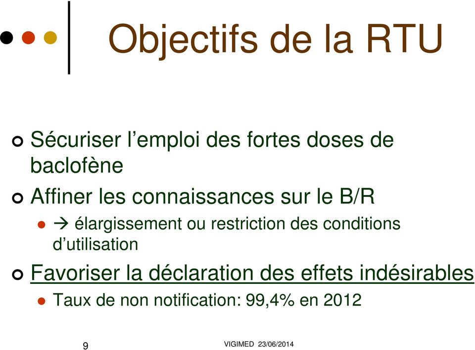 restriction des conditions d utilisation Favoriser la