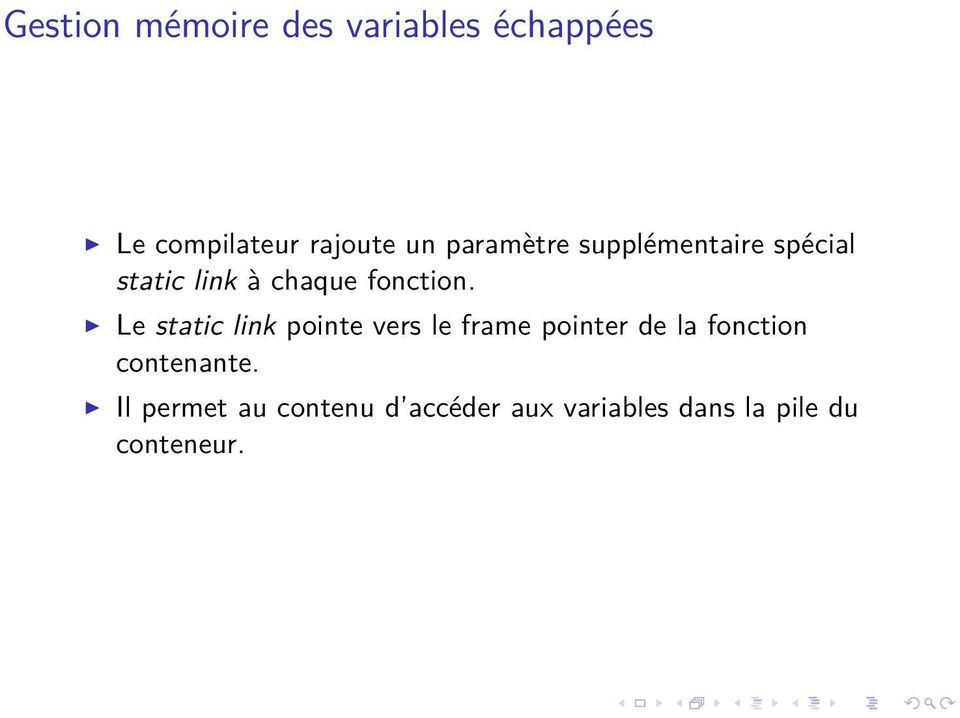 Le static link pointe vers le frame pointer de la fonction