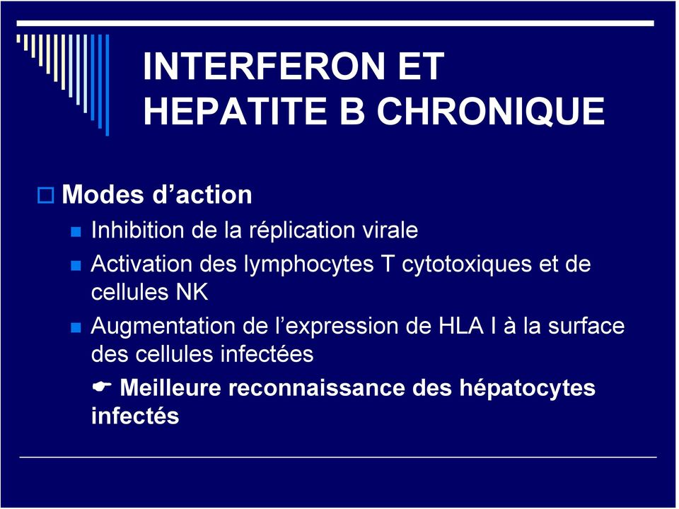 cellules NK Augmentation de l expression de HLA I à la surface des