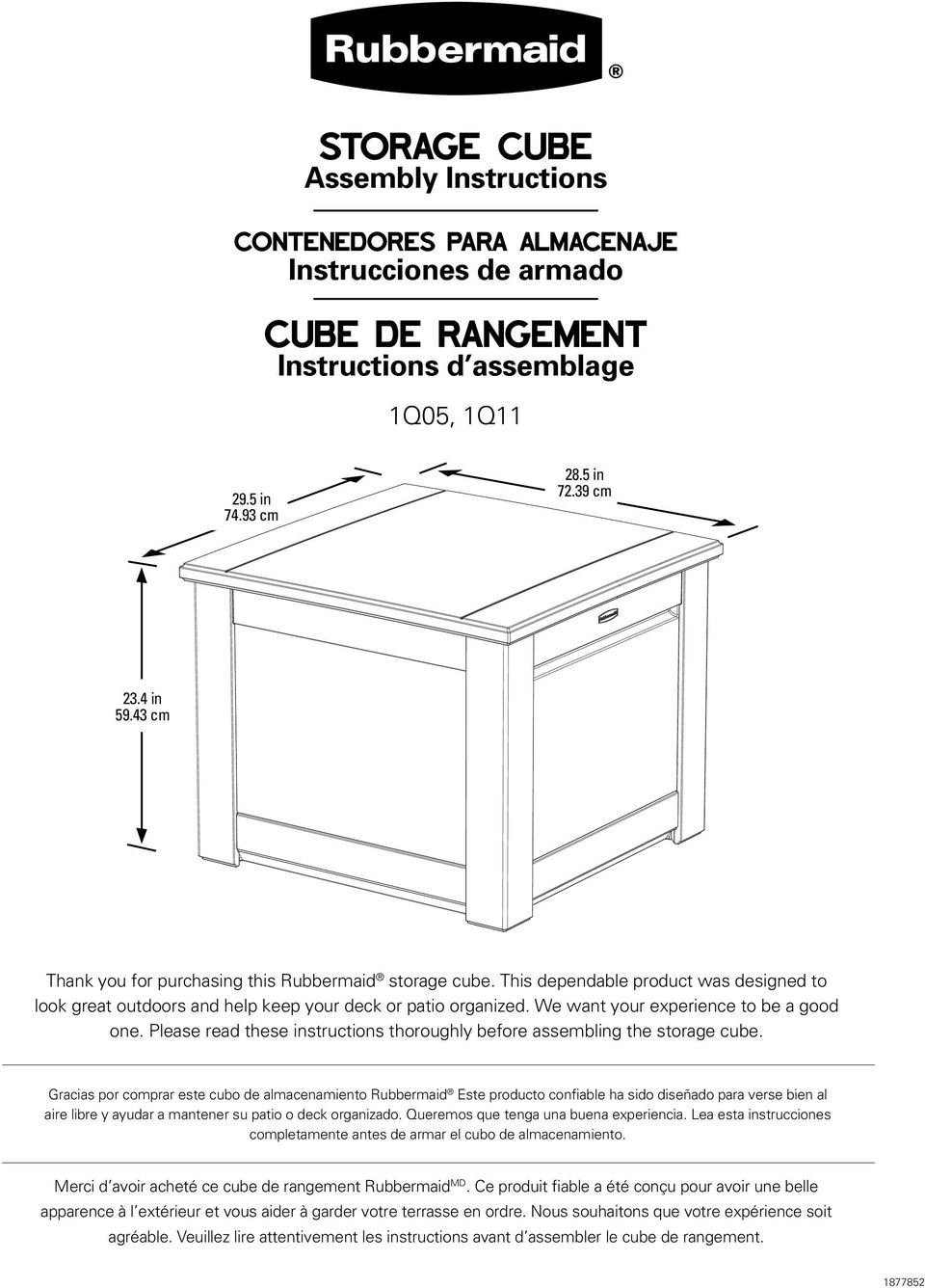 We want your experience to be a good one. Please read these instructions thoroughly before assembling the storage cube.
